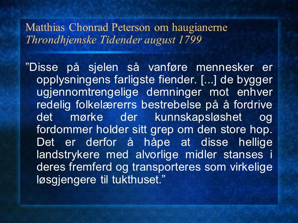 Matthias Chonrad Peterson om haugianerne Throndhjemske Tidender august 1799