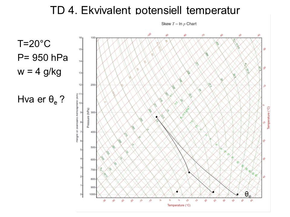 TD 4. Ekvivalent potensiell temperatur