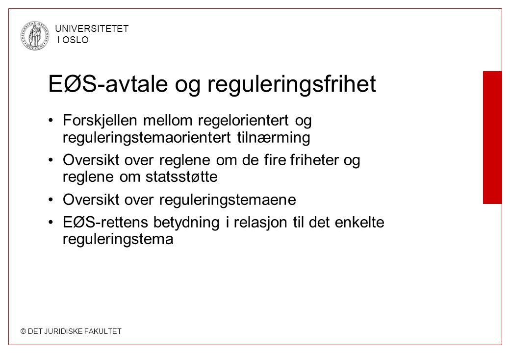 EØS-avtale og reguleringsfrihet