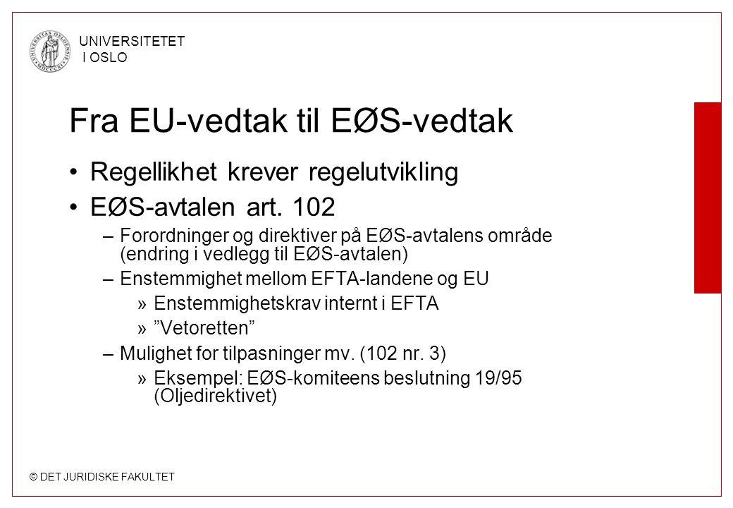 Fra EU-vedtak til EØS-vedtak