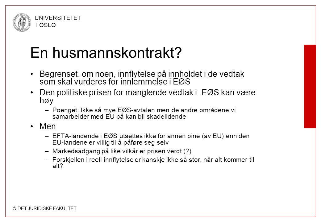 En husmannskontrakt Begrenset, om noen, innflytelse på innholdet i de vedtak som skal vurderes for innlemmelse i EØS.