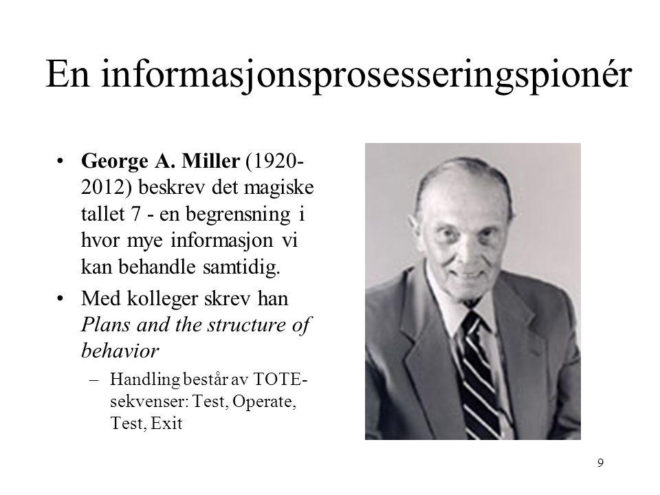 En informasjonsprosesseringspionér