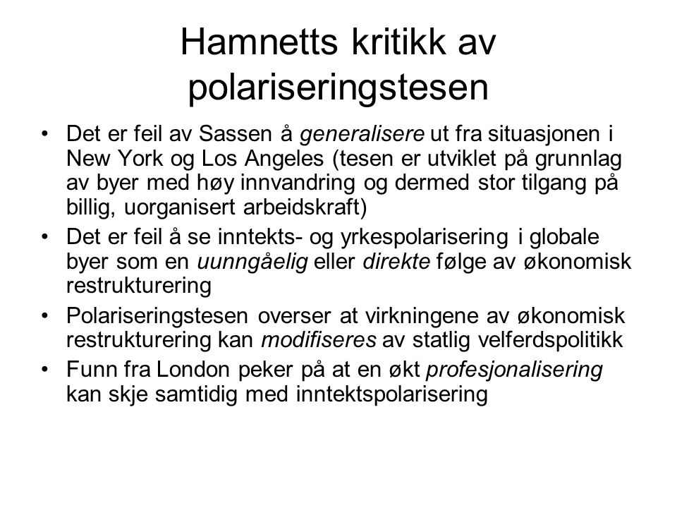 Hamnetts kritikk av polariseringstesen