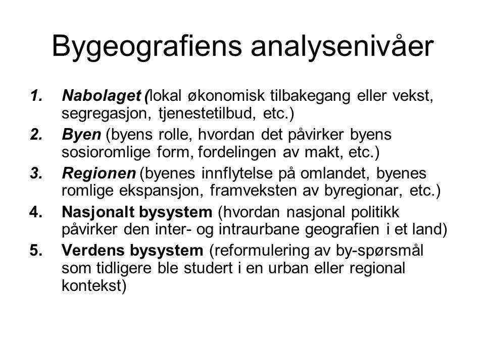 Bygeografiens analysenivåer