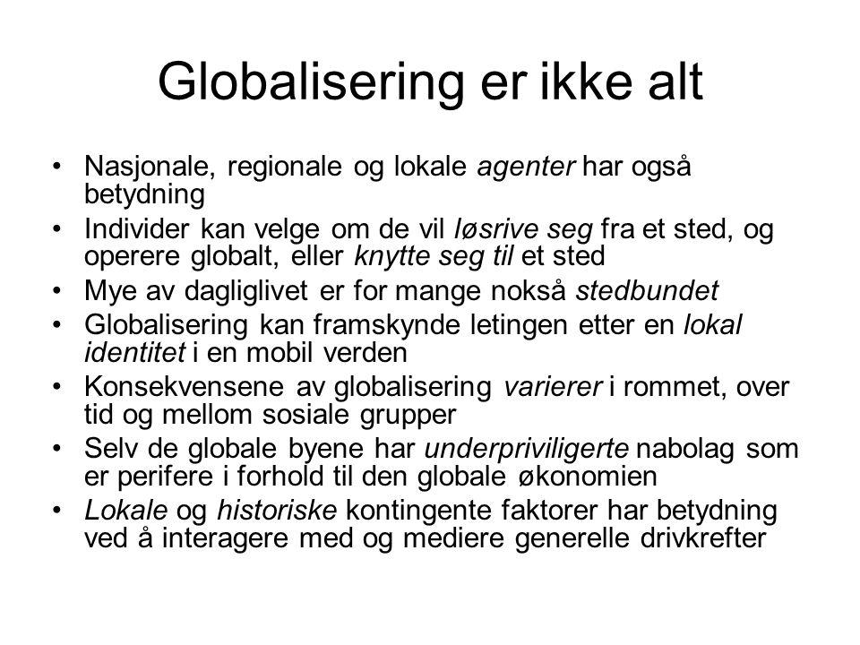 Globalisering er ikke alt