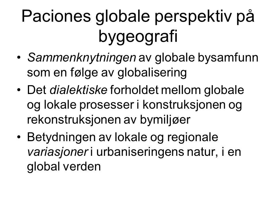 Paciones globale perspektiv på bygeografi