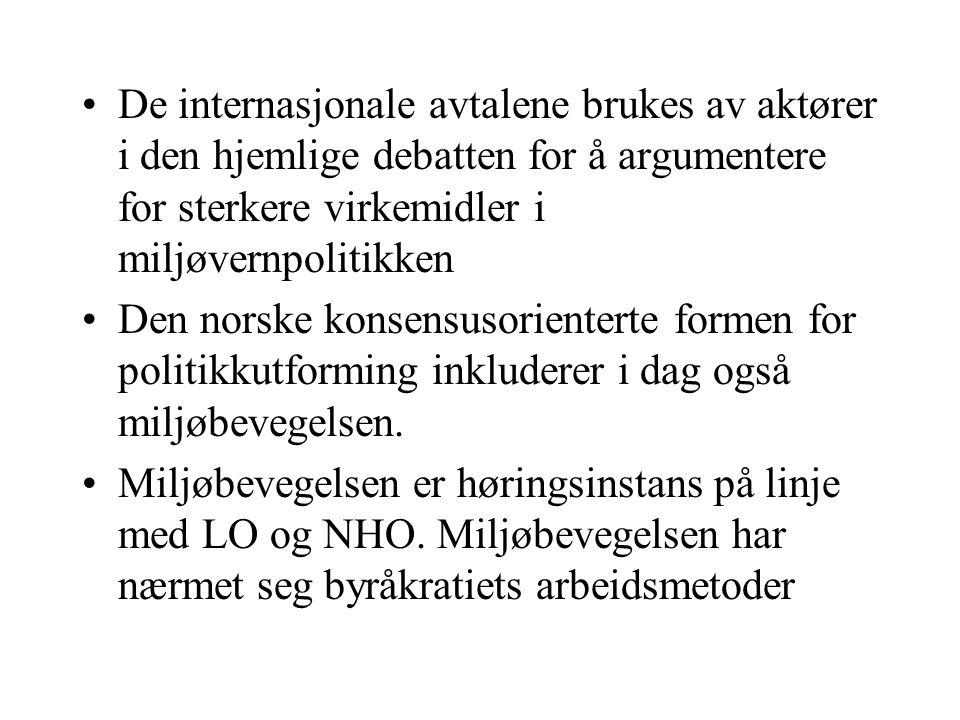 De internasjonale avtalene brukes av aktører i den hjemlige debatten for å argumentere for sterkere virkemidler i miljøvernpolitikken