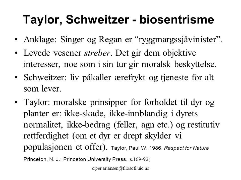 Taylor, Schweitzer - biosentrisme