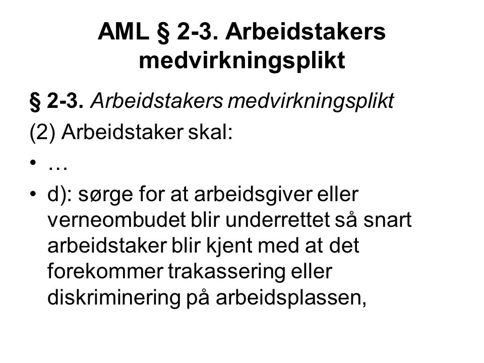 AML § 2-3. Arbeidstakers medvirkningsplikt