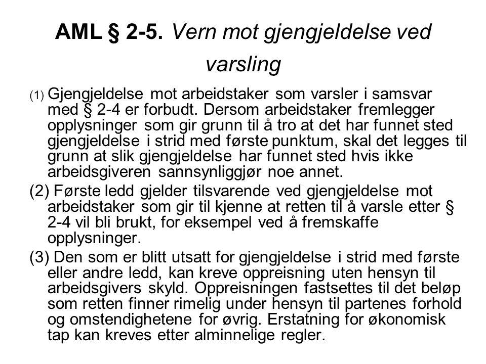 AML § 2-5. Vern mot gjengjeldelse ved varsling