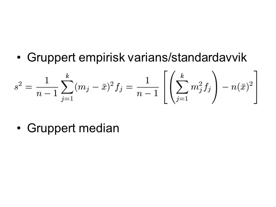 Gruppert empirisk varians/standardavvik