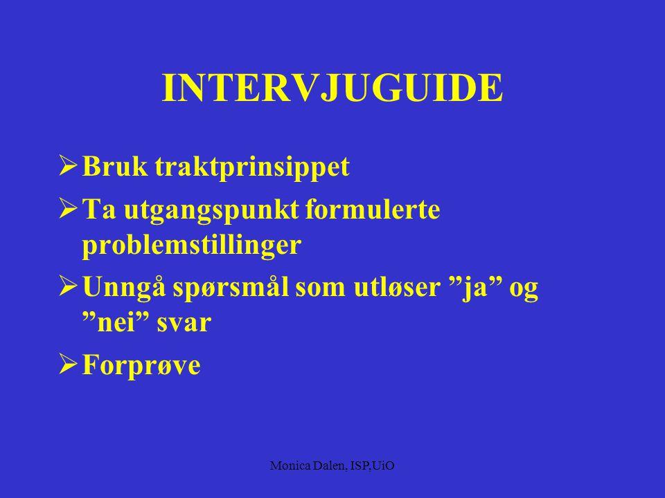 INTERVJUGUIDE Bruk traktprinsippet