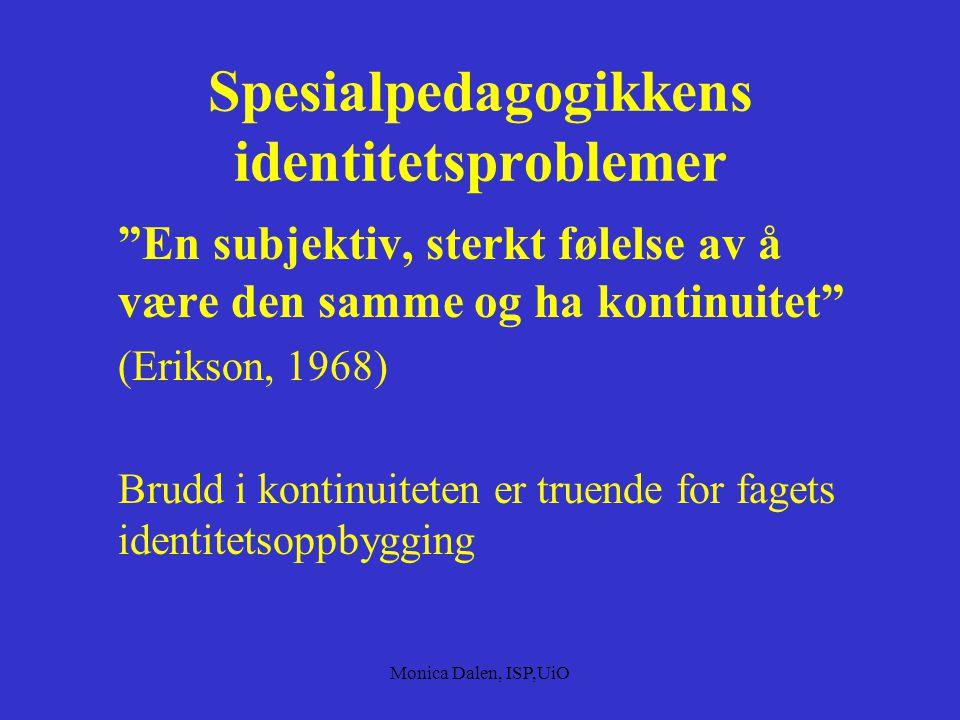 Spesialpedagogikkens identitetsproblemer