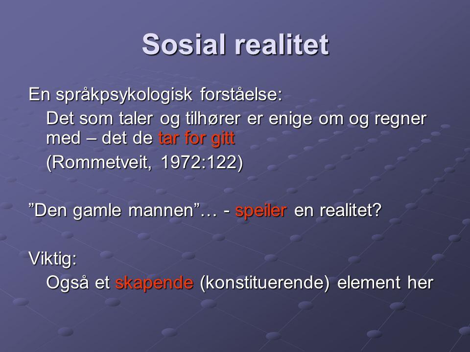 Sosial realitet En språkpsykologisk forståelse: