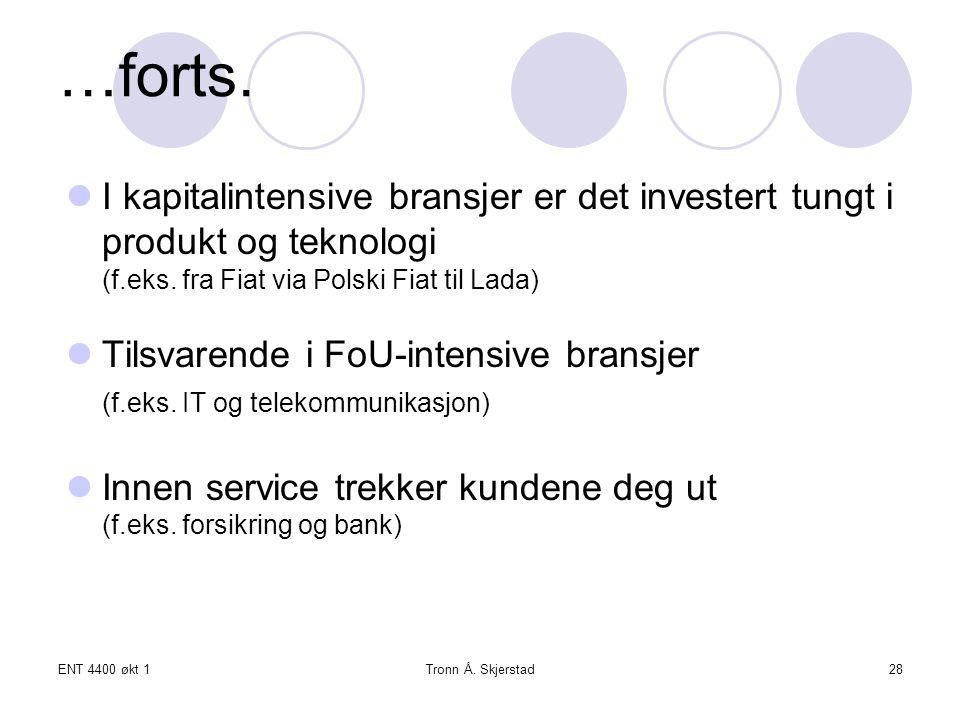 …forts. I kapitalintensive bransjer er det investert tungt i produkt og teknologi (f.eks. fra Fiat via Polski Fiat til Lada)