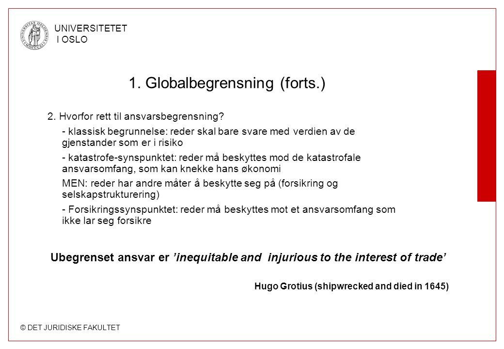 1. Globalbegrensning (forts.)