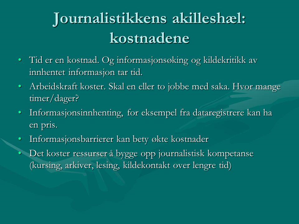 Journalistikkens akilleshæl: kostnadene