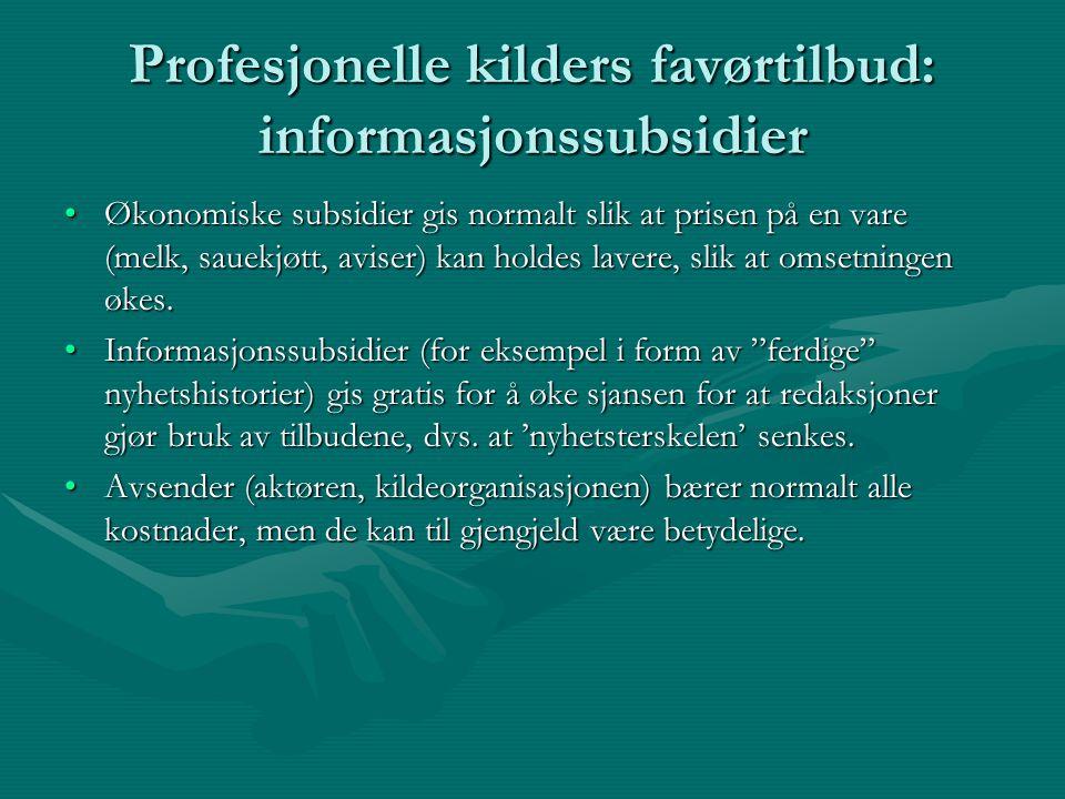 Profesjonelle kilders favørtilbud: informasjonssubsidier