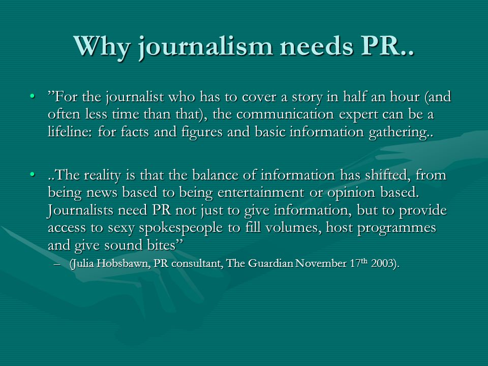 Why journalism needs PR..