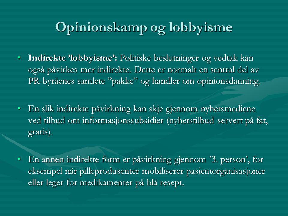 Opinionskamp og lobbyisme