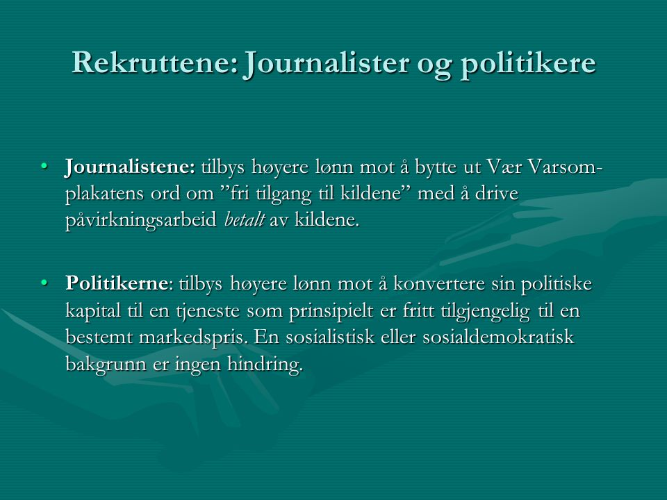 Rekruttene: Journalister og politikere