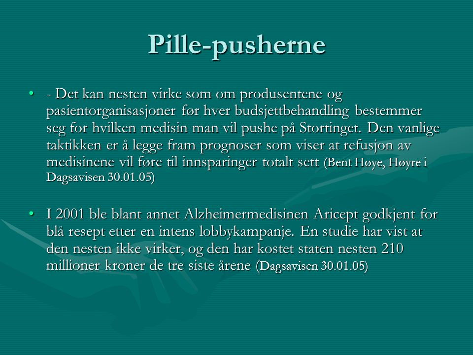 Pille-pusherne