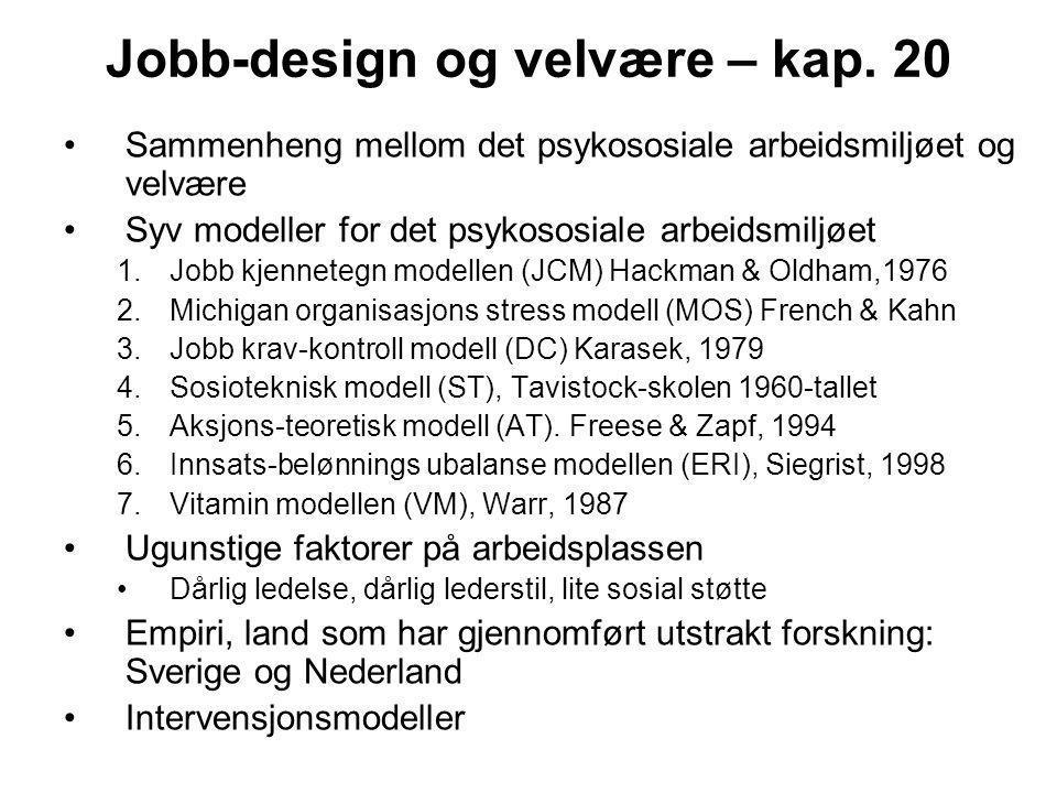 Jobb-design og velvære – kap. 20