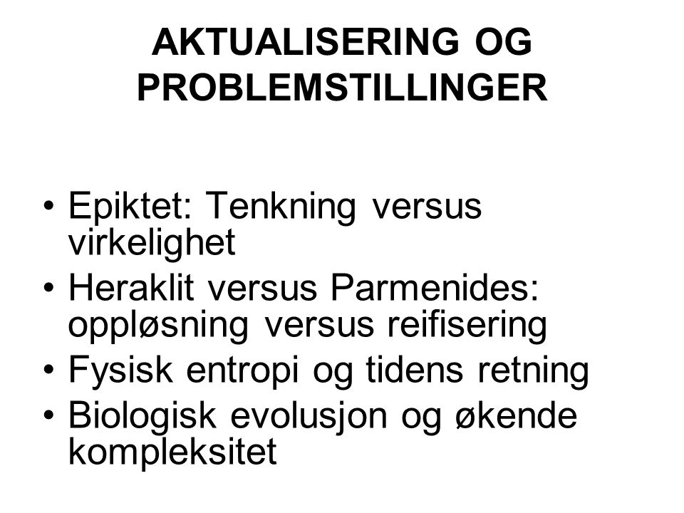 AKTUALISERING OG PROBLEMSTILLINGER