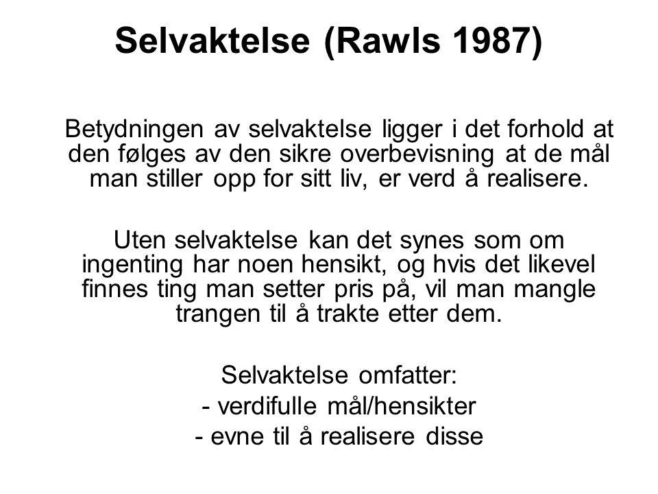 Selvaktelse (Rawls 1987)