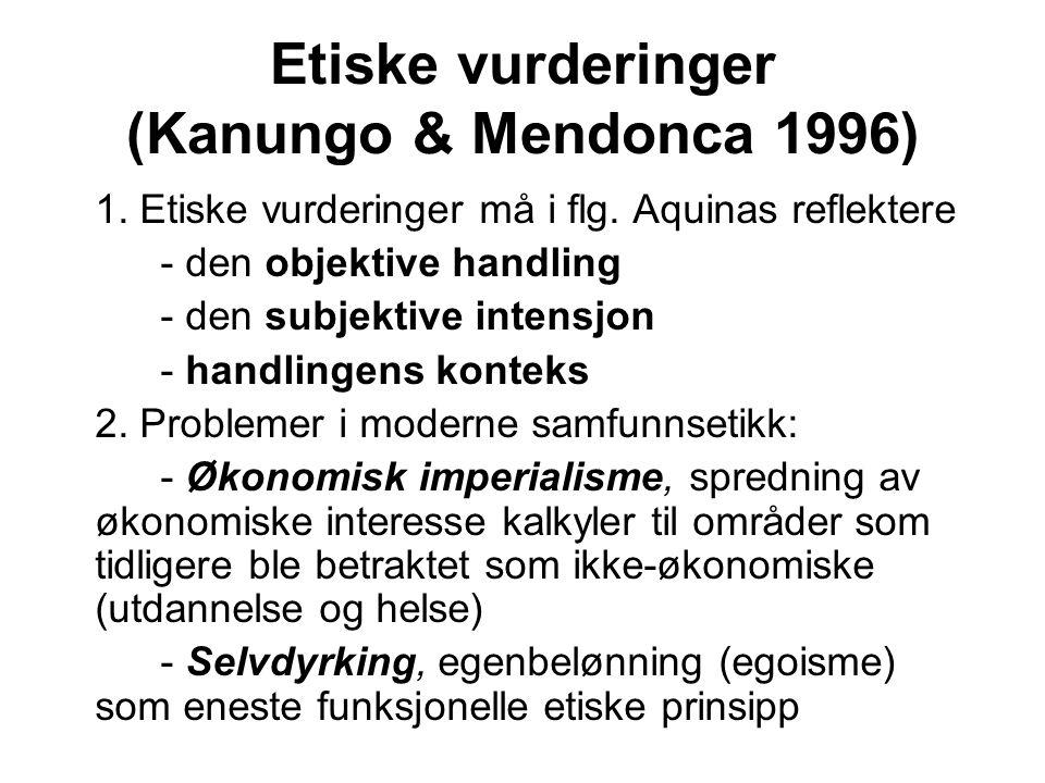 Etiske vurderinger (Kanungo & Mendonca 1996)