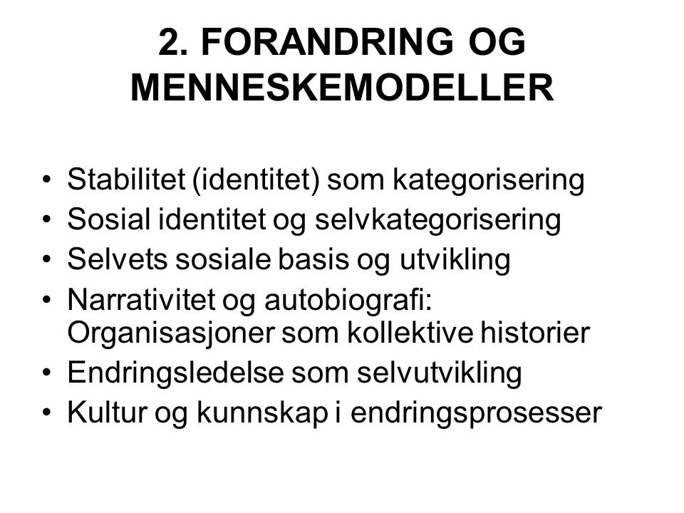 2. FORANDRING OG MENNESKEMODELLER