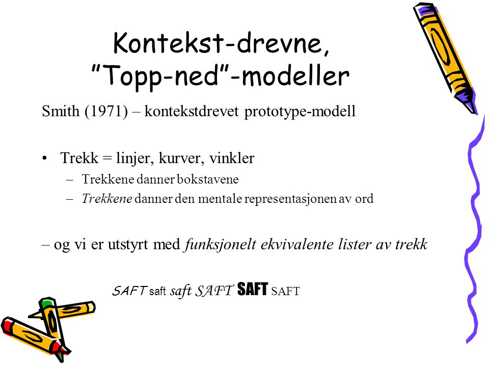 Kontekst-drevne, Topp-ned -modeller
