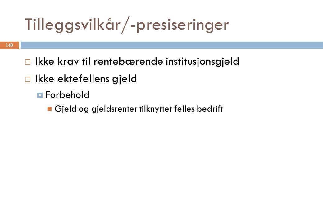 Tilleggsvilkår/-presiseringer