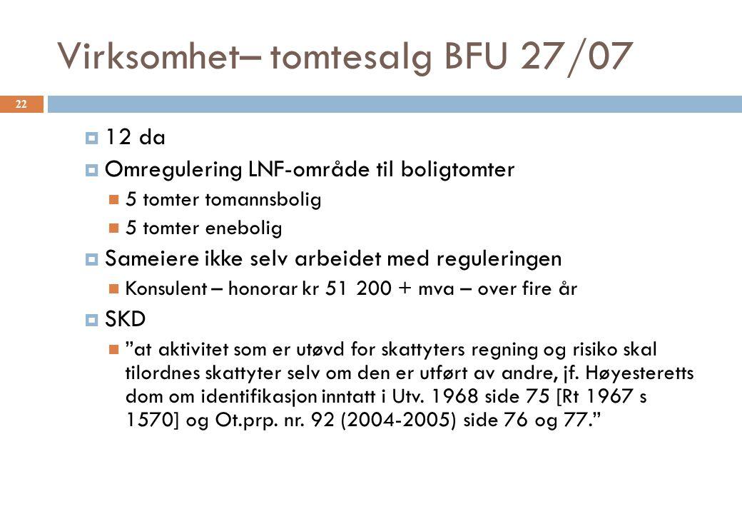 Virksomhet– tomtesalg BFU 27/07