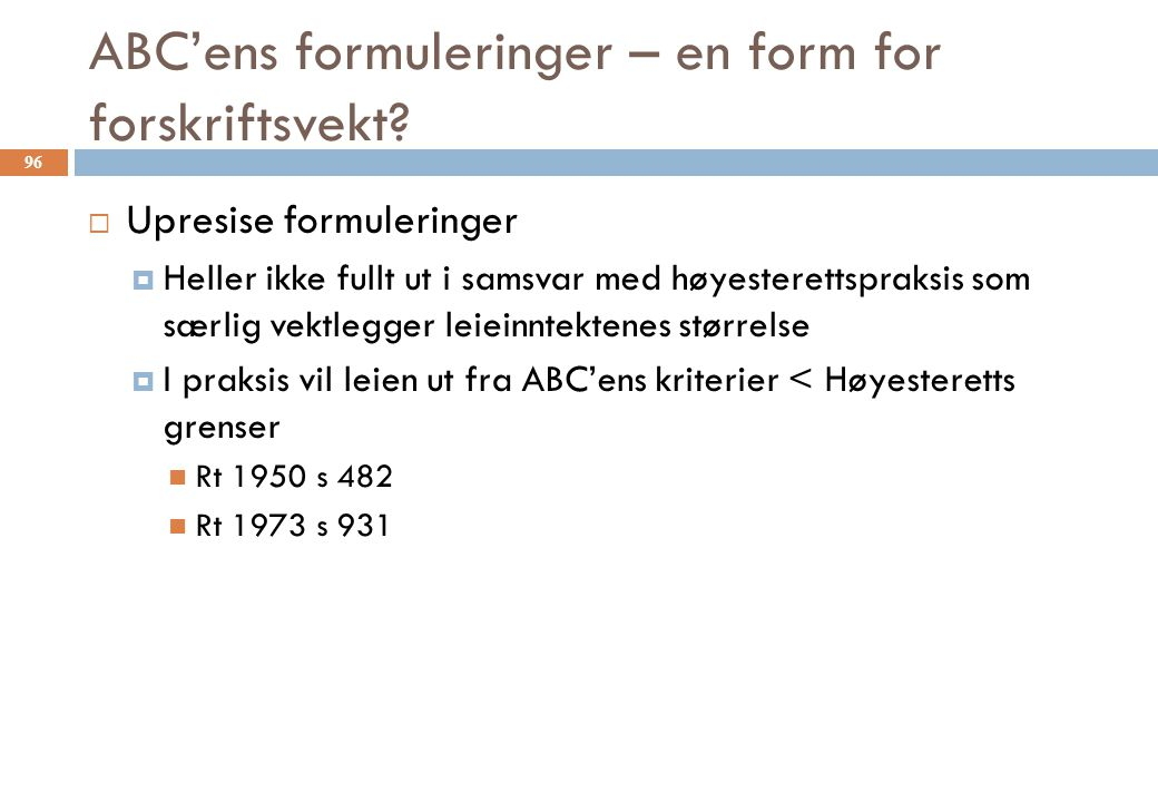 ABC'ens formuleringer – en form for forskriftsvekt