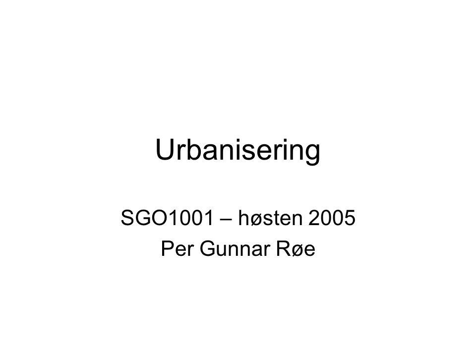 SGO1001 – høsten 2005 Per Gunnar Røe