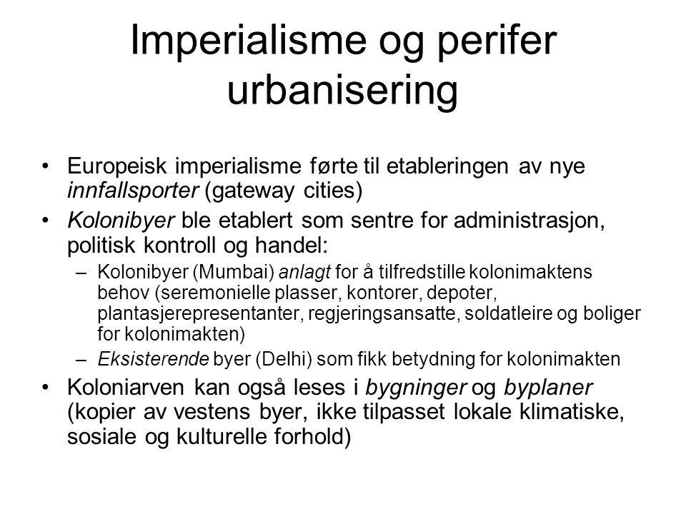 Imperialisme og perifer urbanisering
