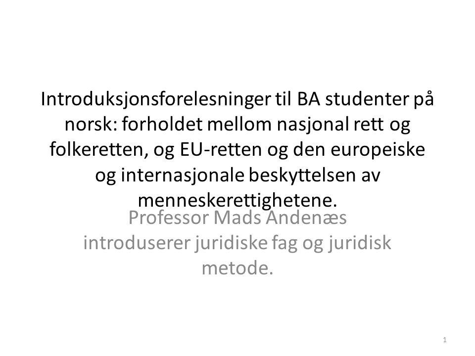 Professor Mads Andenæs introduserer juridiske fag og juridisk metode.