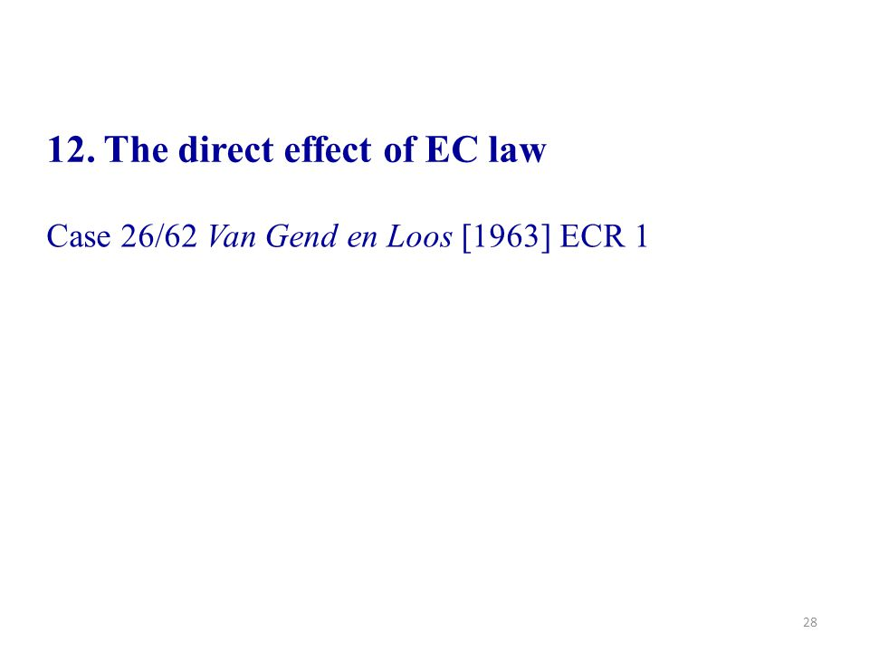 12. The direct effect of EC law