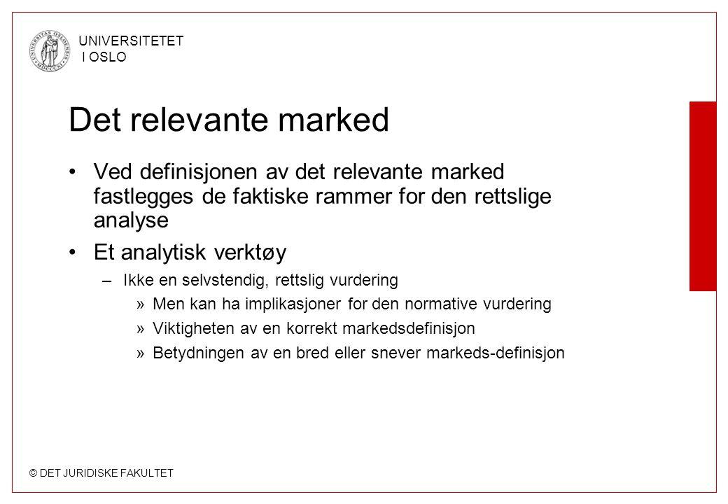 Det relevante marked Ved definisjonen av det relevante marked fastlegges de faktiske rammer for den rettslige analyse.
