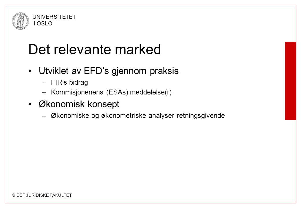Det relevante marked Utviklet av EFD's gjennom praksis
