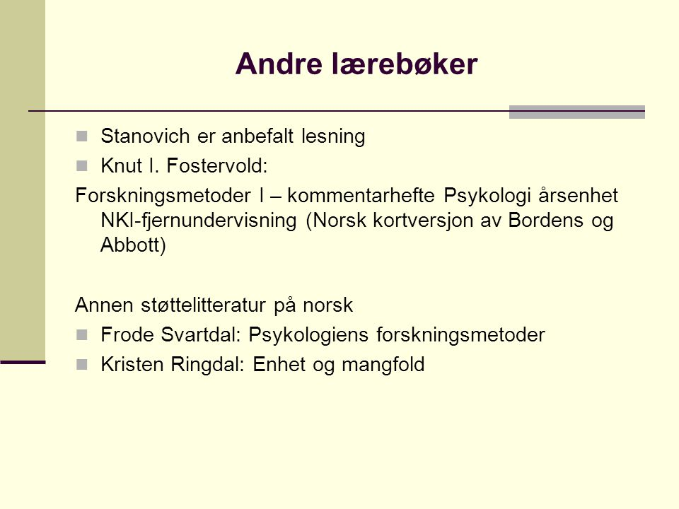 Andre lærebøker Stanovich er anbefalt lesning Knut I. Fostervold:
