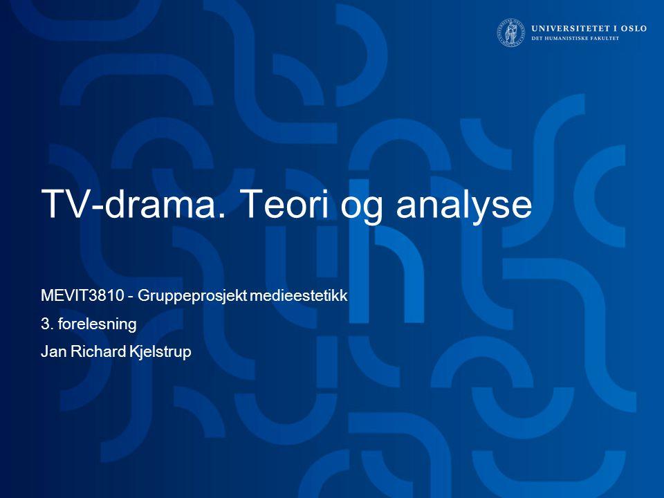 TV-drama. Teori og analyse