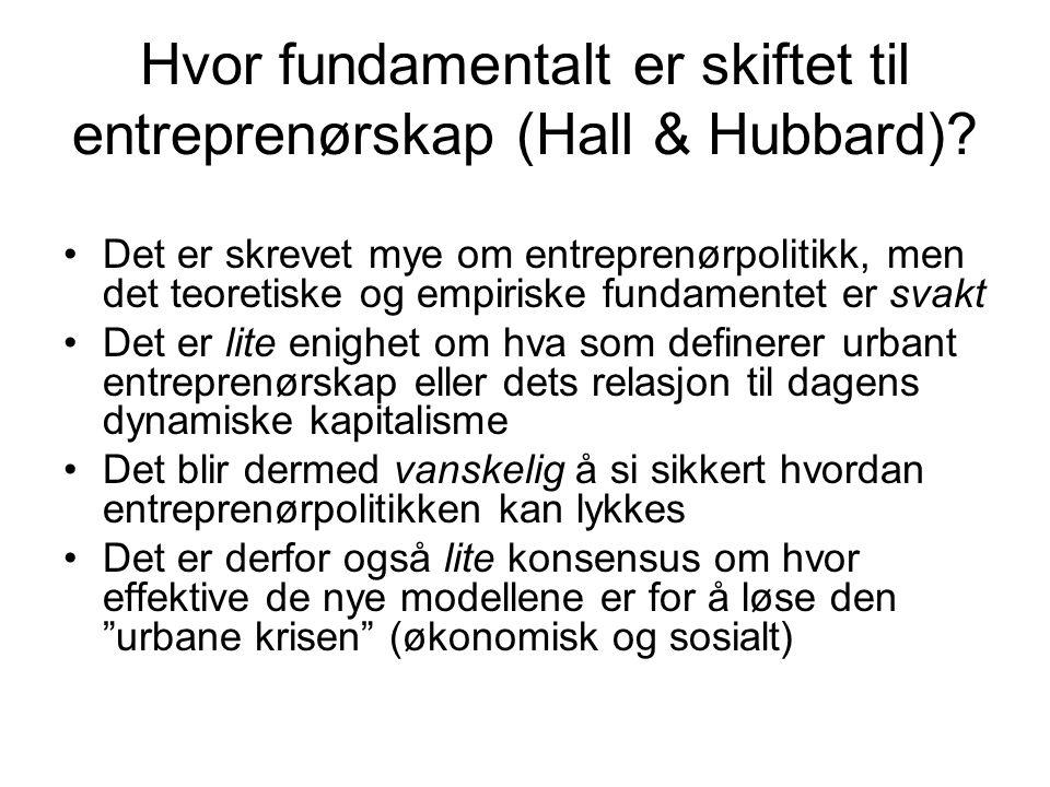 Hvor fundamentalt er skiftet til entreprenørskap (Hall & Hubbard)
