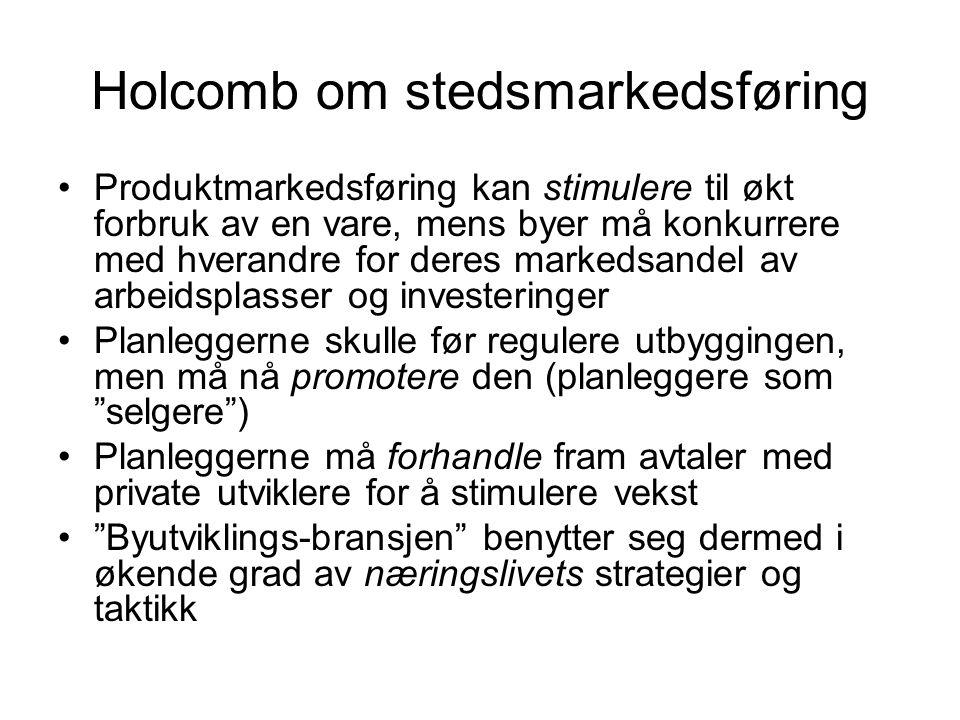 Holcomb om stedsmarkedsføring