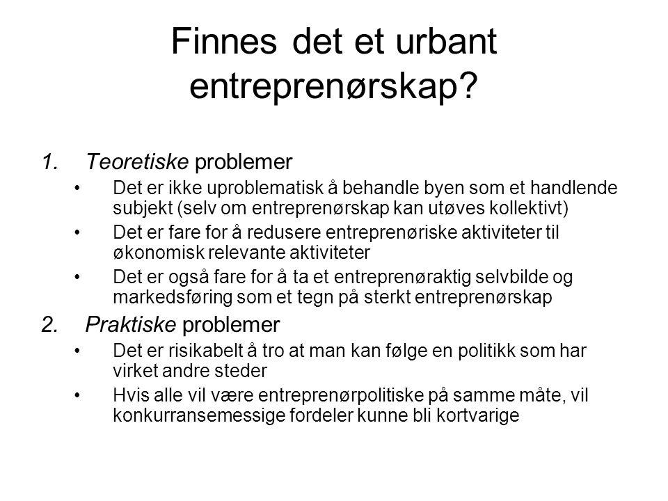 Finnes det et urbant entreprenørskap