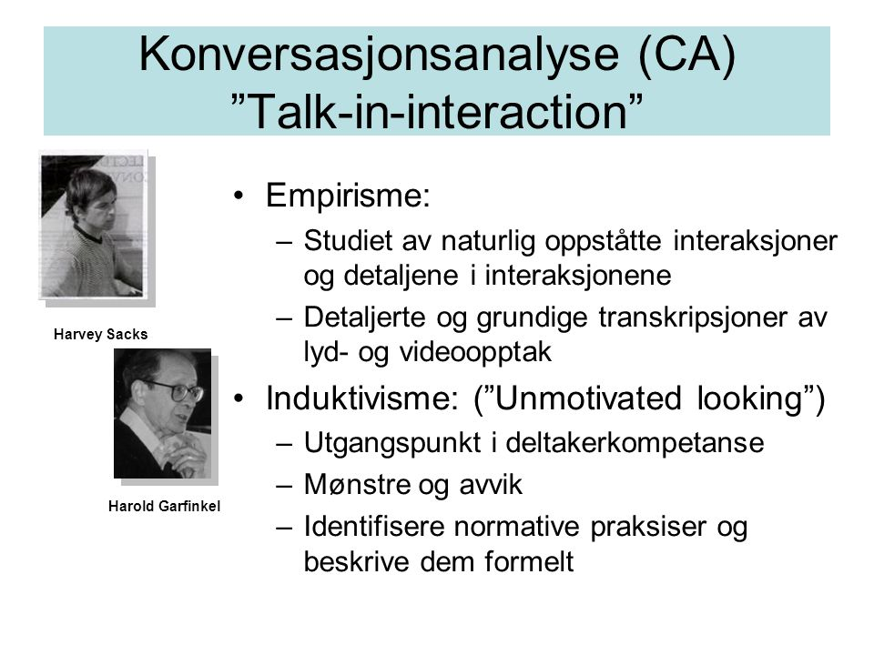 Konversasjonsanalyse (CA) Talk-in-interaction