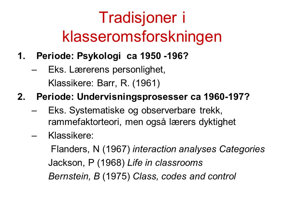 Tradisjoner i klasseromsforskningen