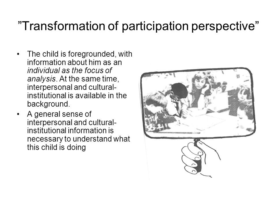 Transformation of participation perspective