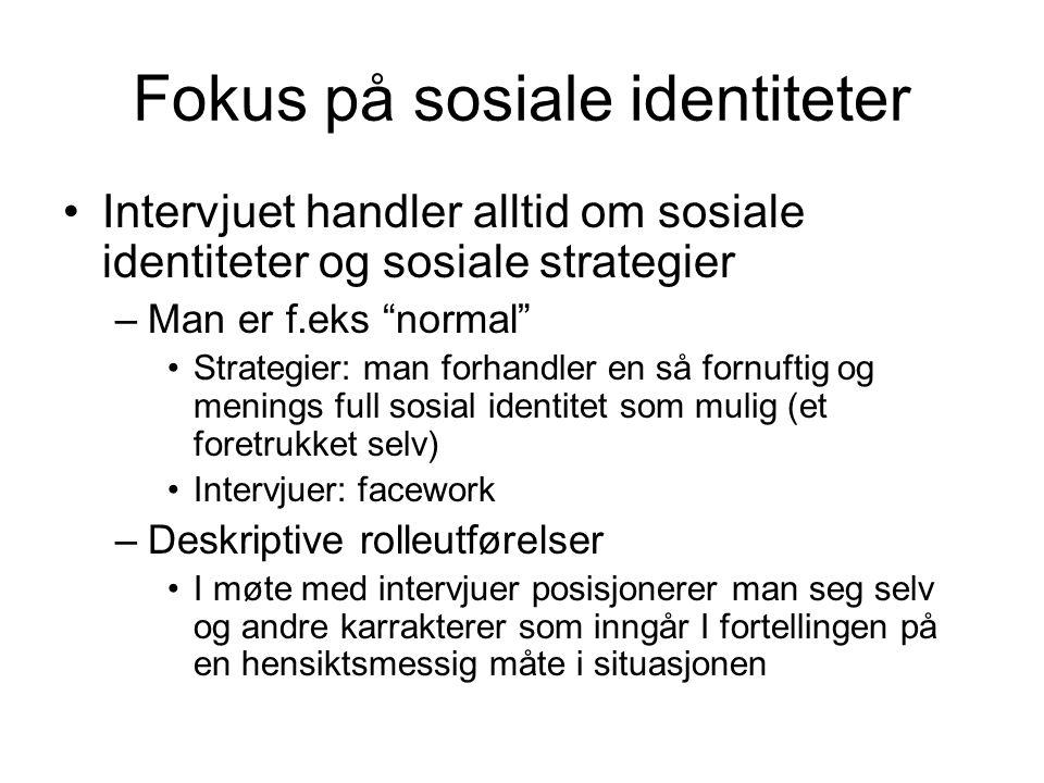 Fokus på sosiale identiteter